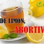 el te de limon es abortivo