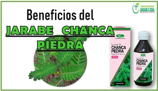 beneficios de el jarabe chanca piedra