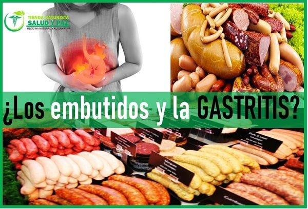 los embutidos son malos para la gastritis