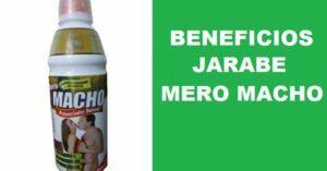 BENEFICIOS JARABE MERO MACHO